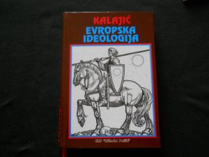 dragos-kalajic-europska-ideologija